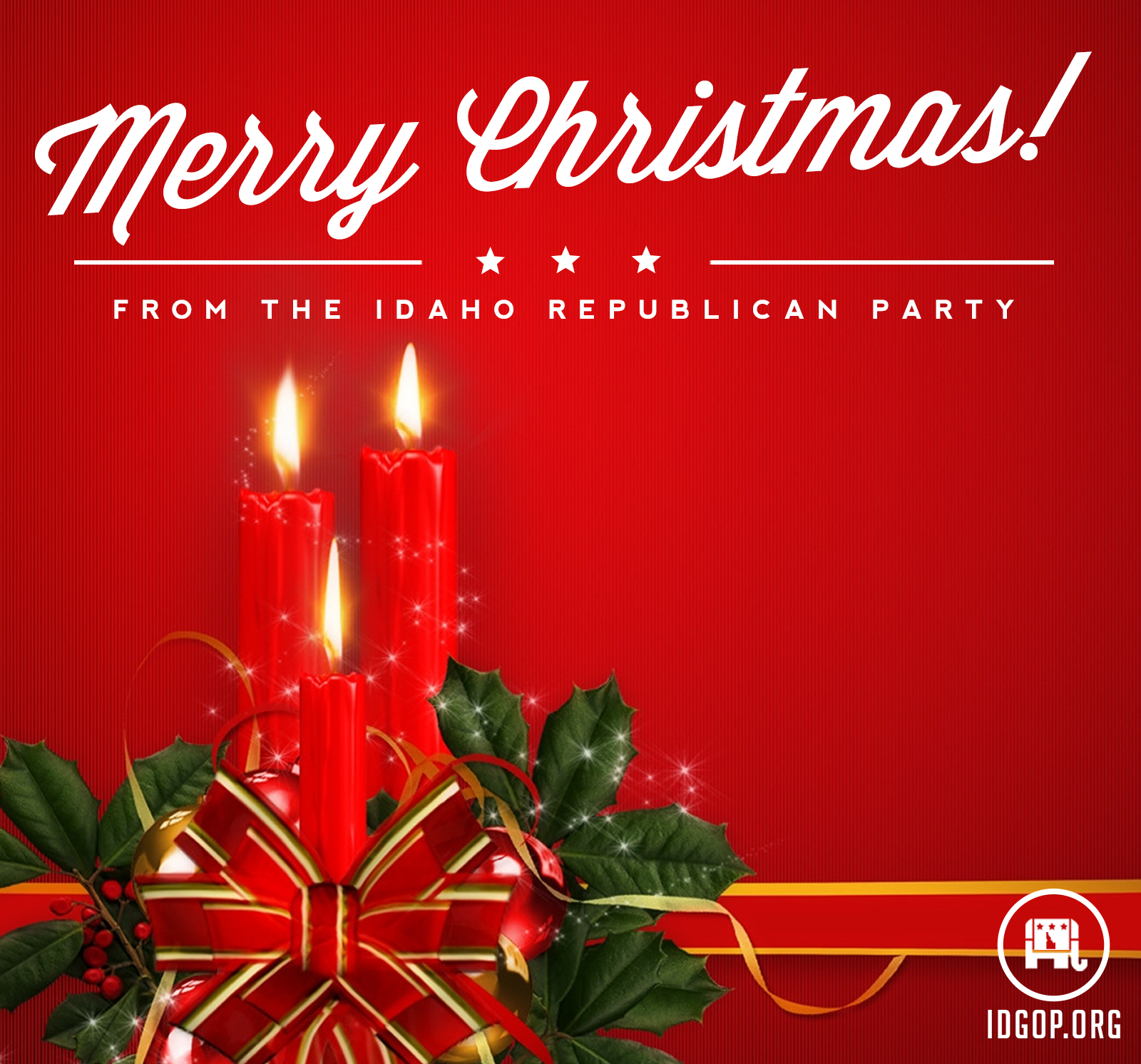 on behalf of my wife kelly and the entire idaho republican party i want to wish you and your family a very merry christmas - Merry Christmas To The Family