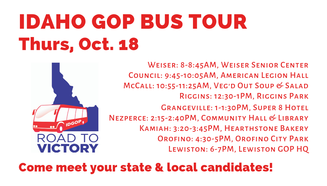 Oct. 18: Idaho GOP Bus Tour, Day 2! Weiser, Council, McCall, Riggins, Grangeville, Nezperce, Kamiah, Orofino & Lewiston