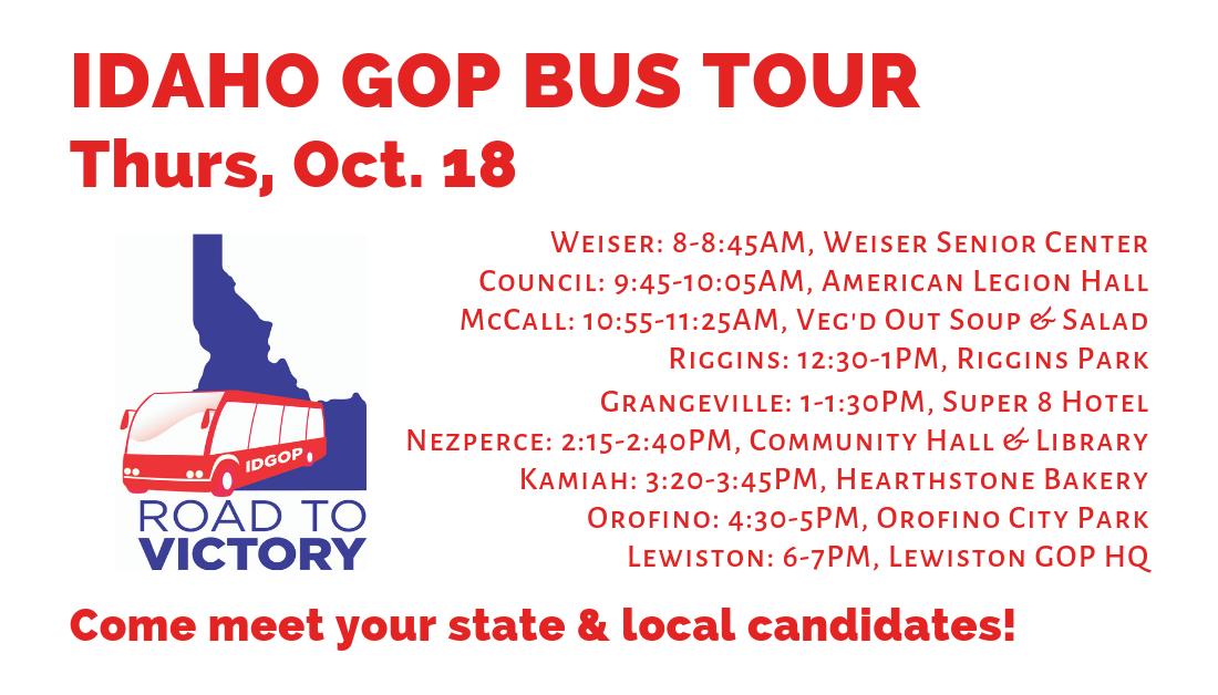 Oct. 18: Idaho GOP Bus Tour, Day 2! Weiser, Council, McCall, Riggins, Grangeville, Nezperce, Kamiah, Orofino & Lewiston