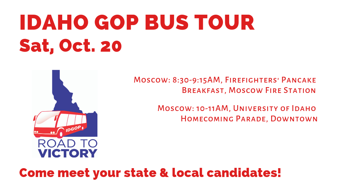 Saturday, Oct. 20 – Day 4 of Idaho GOP Bus Tour! Moscow