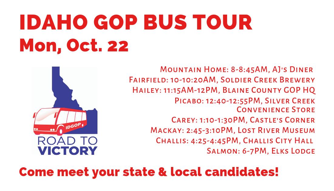 Monday, Oct. 22 – Day 5 of Idaho GOP Bus Tour! Mountain Home, Fairfield, Hailey, Picabo, Carey, Mackay, Challis, Salmon