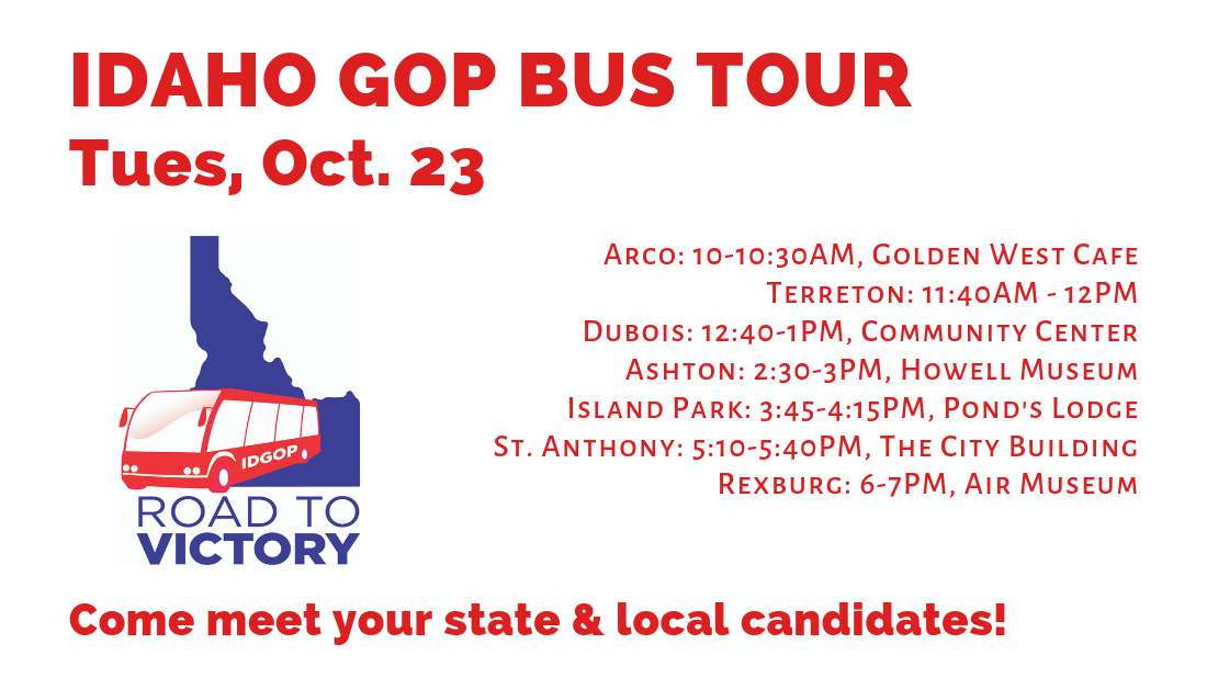 Tuesday, Oct. 23 – Day 6 of the Idaho GOP Bus Tour! Arco, Terreton, Dubois, Ashton, Island Park, St. Anthony, Rexburg