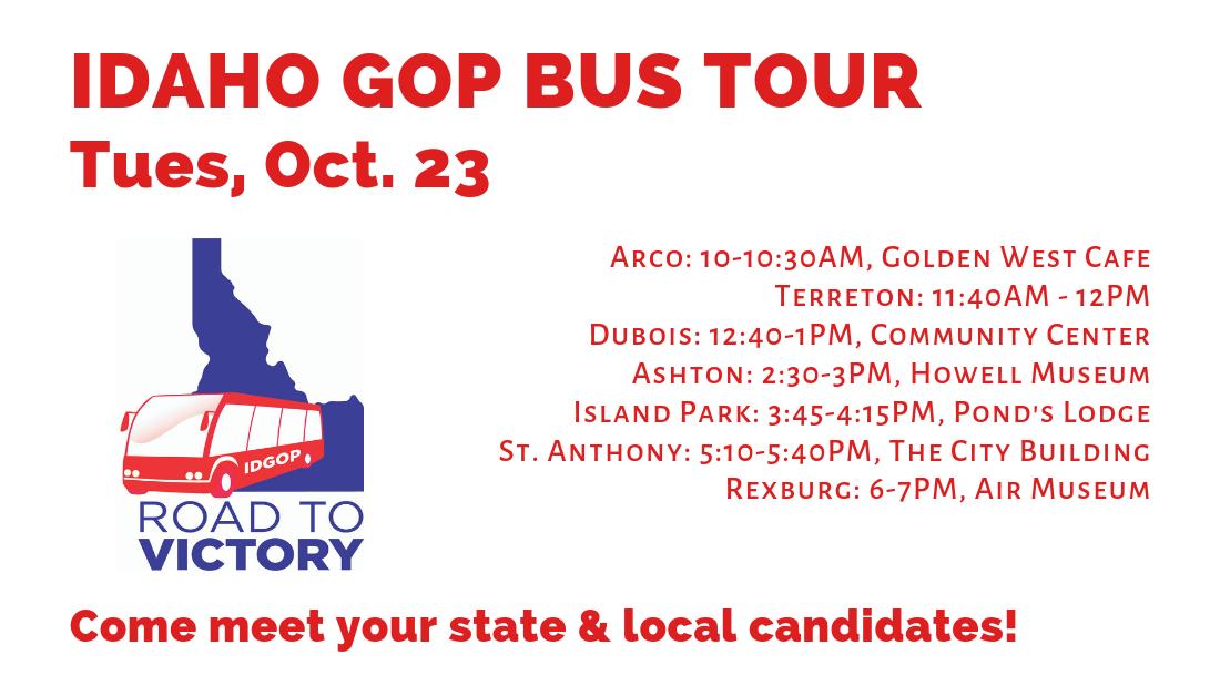 Tuesday, Oct. 23 – Day 6 of the Idaho GOP Bus Tour! Arco, Terreton, Dubois, Ashton, Island Park, St. Anthony, Rexburg