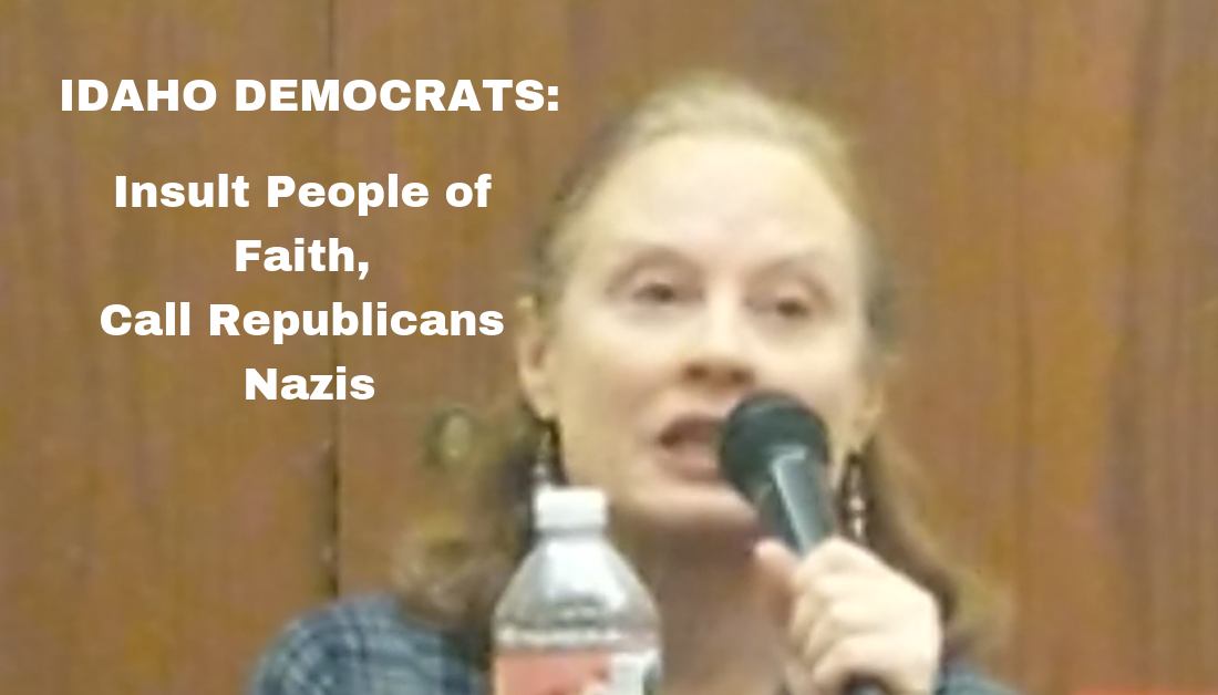"""Democrat State House Candidate Calls Unnamed """"Faith Group"""" in Idaho Xenophobic, Implies Her Republican Opponent is a Nazi"""