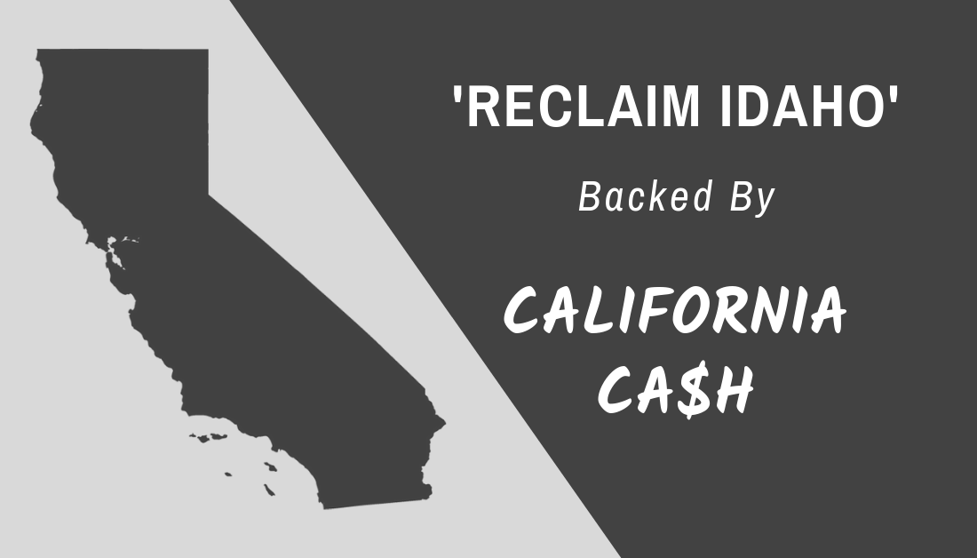 'Reclaim Idaho' Tied to Shady California Union while Pretending to Be 'Grassroots'